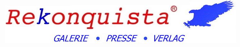REKONQUISTA Galerie Presse Verlag