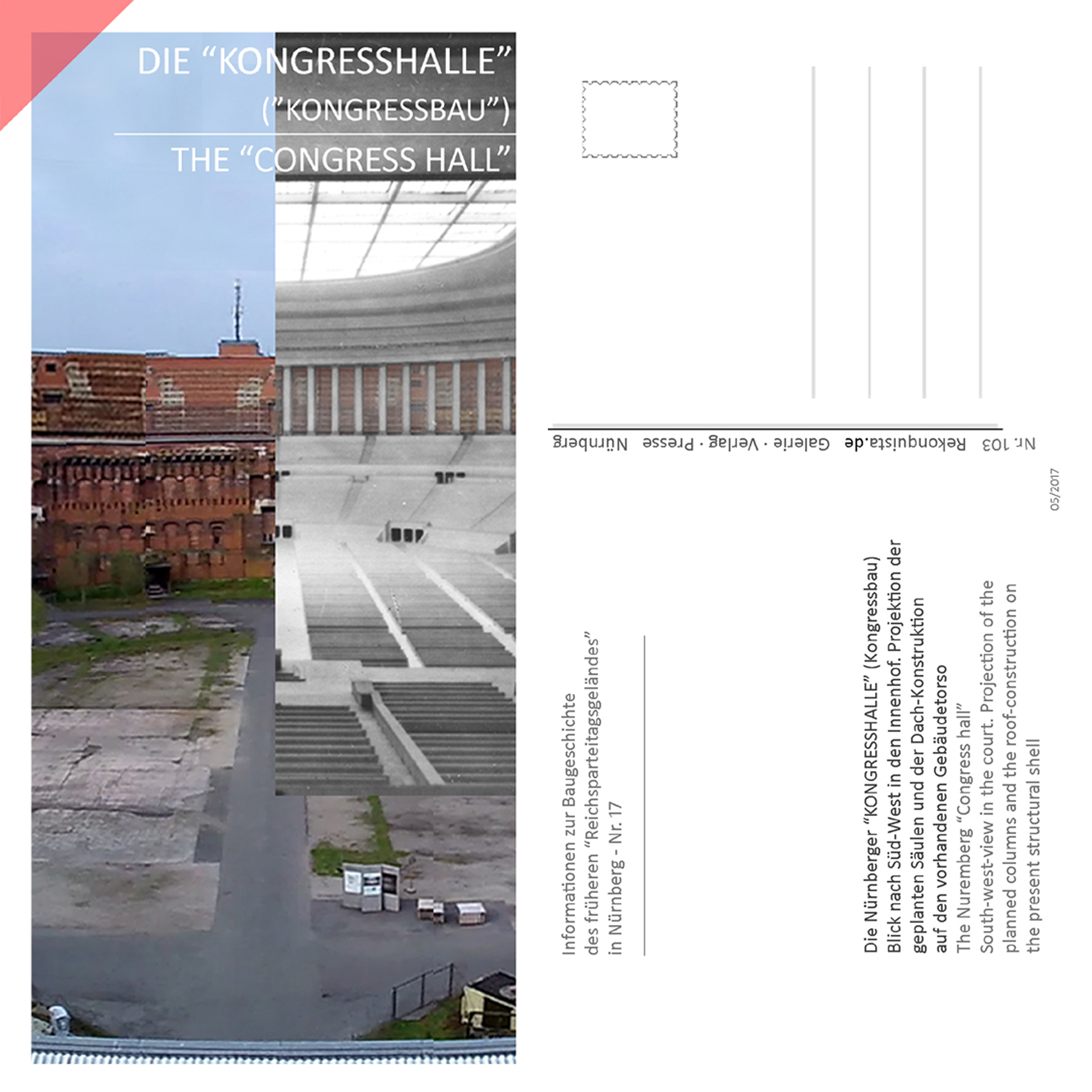Nuremberg-Party-Rally-Grounds-new-Congress-hall-roof-66-columns-drone-flight-inner-court-Now-Then-panoramic-view-picture-postcard-folding-card